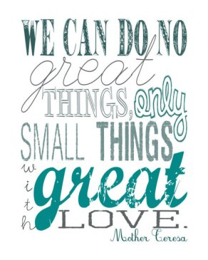small-things-with-great-love